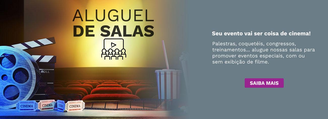 Aluguel de Salas - Cinema Cineplus