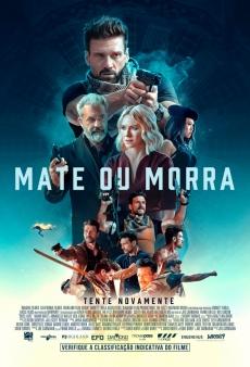 Mate ou Morra - Cinema Cineplus